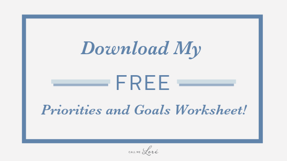 Call Me Lore_Setting New Year's Resolutions + FREE Downloadable Goals Worksheet